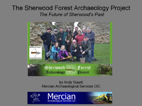 Sherwood Forest Archaeology Project - Andy Gaunt