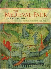 Medieval Parks a New Perspective